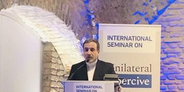 تأکید عراقچی بر لزوم توقف رفتار مخرب و تحریم های آمریکا علیه ایران