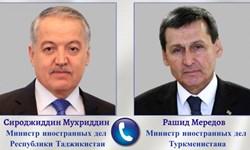 گفتوگوی تلفنی وزرای خارجه تاجیکستان و ترکمنستان