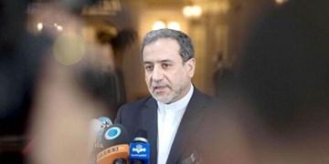 عراقچی: باید یک «توافقنامه خوب» داشته باشیم
